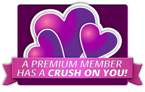 A Premium Member has a Crush on You!
